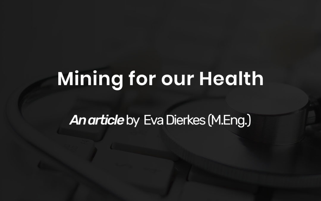 Mining for our Health