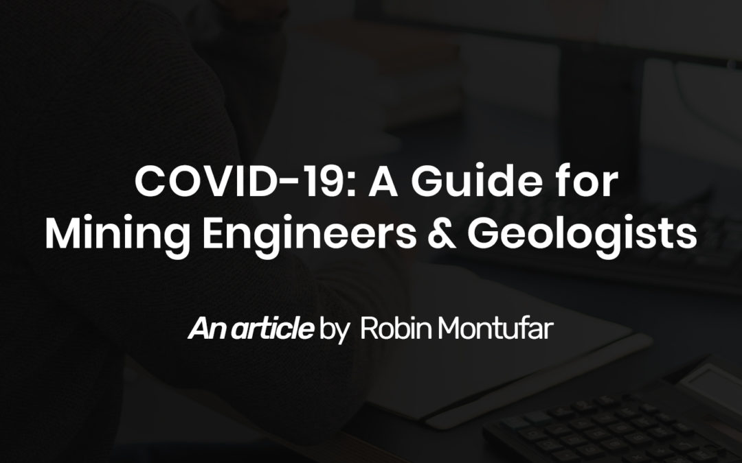 COVID-19: A Guide for Mining Engineers & Geologists